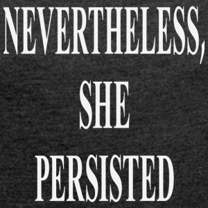 Nevertheless - Women's T-shirt with rolled up sleeves