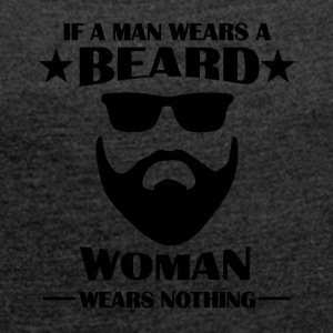 The design for beard, beard - Women's T-shirt with rolled up sleeves