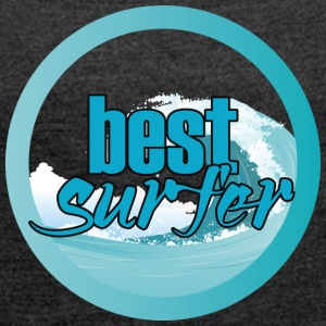 Surfer / Surfing: Best Surfer - Women's T-shirt with rolled up sleeves