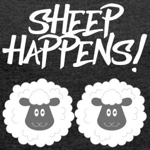 Sheep / Farm: Sheep Happens! - Women's T-shirt with rolled up sleeves