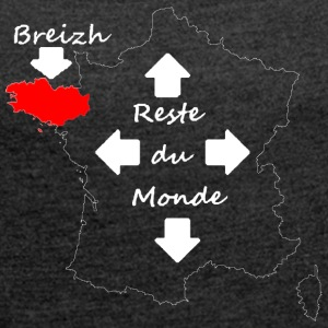 France is seen by Breton - Women's T-shirt with rolled up sleeves