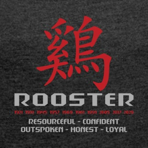 Chinese Year of The Rooster Years Characteristics - Women's T-shirt with rolled up sleeves