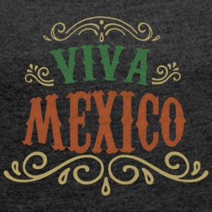 VIVA MEXICO - Women's T-shirt with rolled up sleeves