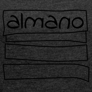 almanosketch - Women's T-shirt with rolled up sleeves