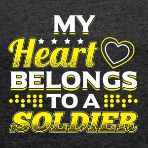 My Heart Belongs To A Soldier - Women's T-shirt with rolled up sleeves