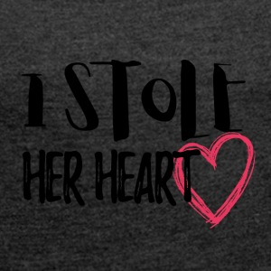 Wedding / Marriage: I stole her heart - Women's T-shirt with rolled up sleeves