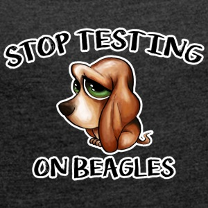 Stop Testing on Beagles - Women's T-shirt with rolled up sleeves