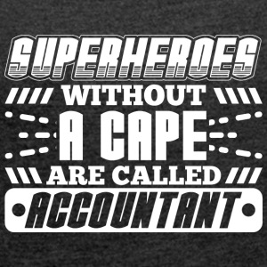 SUPERHEROES ACCOUNTANT - Women's T-shirt with rolled up sleeves