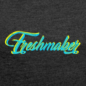 Freshmaker - Women's T-shirt with rolled up sleeves