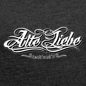 Alte_Liebe_Spreadshirtsize_white - Women's T-shirt with rolled up sleeves