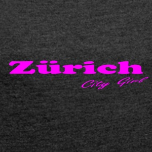 Zurich - Women's T-shirt with rolled up sleeves