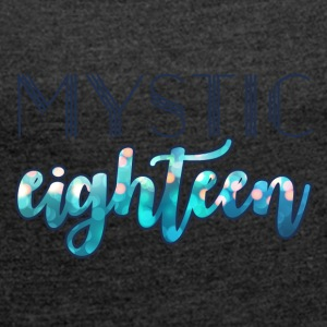 18th Birthday: Mystic eighteen - Women's T-shirt with rolled up sleeves