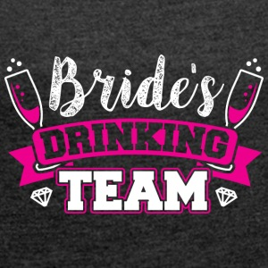 JGA - BRIDE DRINKING TEAM - Women's T-shirt with rolled up sleeves