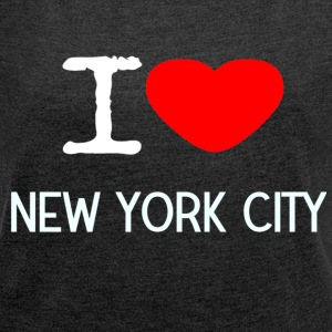 I LOVE NEW YORK CITY - Women's T-shirt with rolled up sleeves
