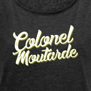 Colonel Mustard - Women's T-shirt with rolled up sleeves