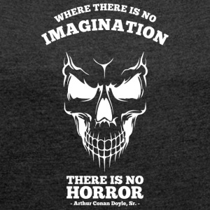 Where is No Horror - Women's T-shirt with rolled up sleeves