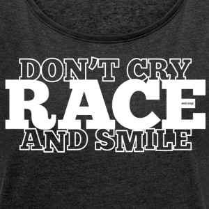 Do not Cry - RACE - e il sorriso - Maglietta da donna con risvolti