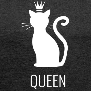 Cats - Queen - Women's T-shirt with rolled up sleeves