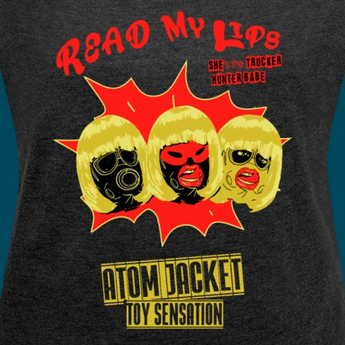 Read my lips - Vintage - Women's T-Shirt with rolled up sleeves
