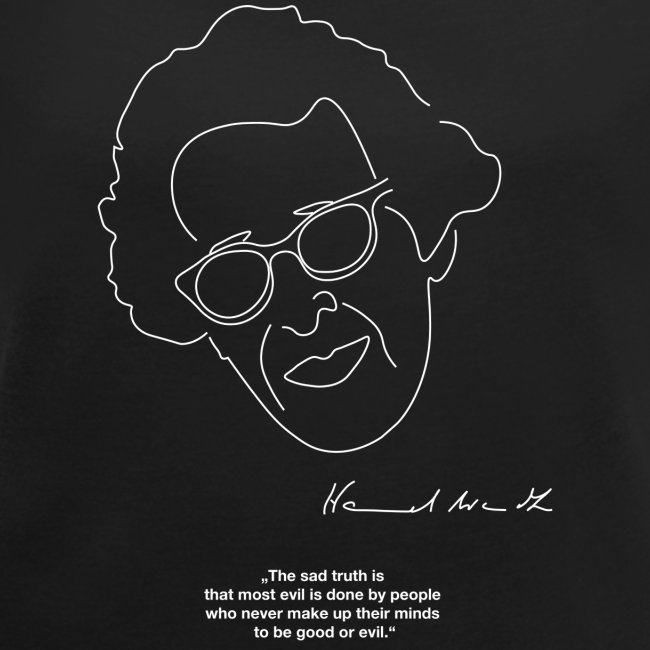 Hannah Arendt Sketch and Quote