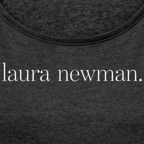 laura newman. Logo | white - Frauen T-Shirt mit gerollten Ärmeln