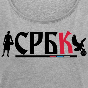 Basketball serbia - Women's T-shirt with rolled up sleeves