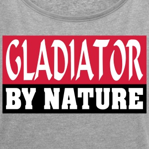 Gladiator by Nature - T-skjorte med rulleermer for kvinner