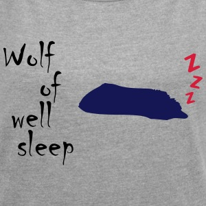 Wolf of (wall st) well sleep - Women's T-shirt with rolled up sleeves