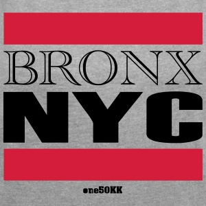 Bronx NYC - Women's T-shirt with rolled up sleeves