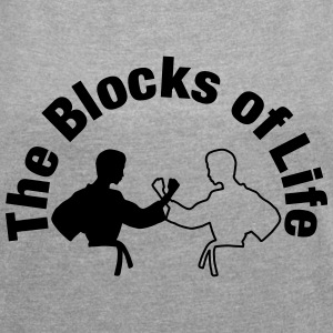 The Blocks of Life - Women's T-shirt with rolled up sleeves