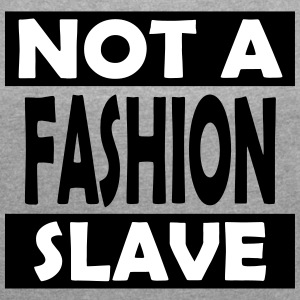 Not_A_Fashion_Slave - Women's T-shirt with rolled up sleeves