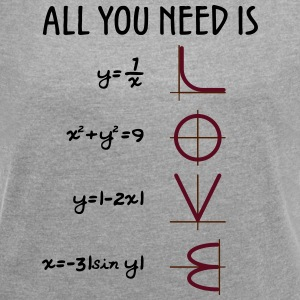 All you need is Love (Equations) - Women's T-shirt with rolled up sleeves