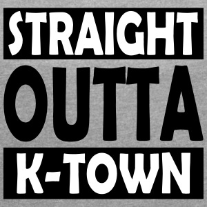 Straight Outta K-Town - Women's T-shirt with rolled up sleeves