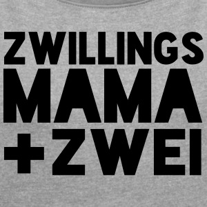 zwillingmamapuls2 - Women's T-shirt with rolled up sleeves