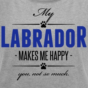 My Labrador makes me happy - Women's T-shirt with rolled up sleeves