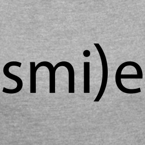 smile emoticon la smile laugh fro hlich positive - Women's T-shirt with rolled up sleeves