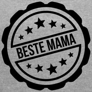 Best Mom - Women's T-shirt with rolled up sleeves