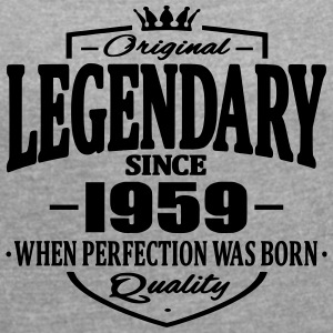 Legendary since 1959 - Women's T-shirt with rolled up sleeves