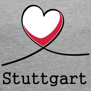 I love Stuttgart! - Women's T-shirt with rolled up sleeves