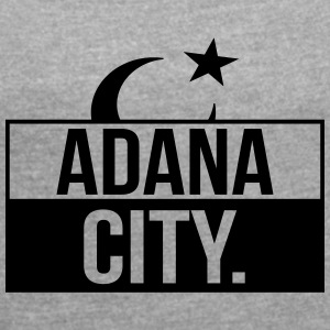Adana City - Women's T-shirt with rolled up sleeves