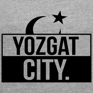 Yozgat City - Women's T-shirt with rolled up sleeves