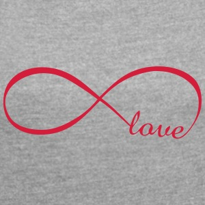 Infinite love - Women's T-shirt with rolled up sleeves