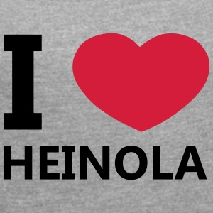I Love Heinola - Women's T-shirt with rolled up sleeves