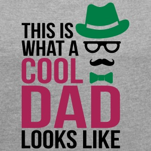 Cool dad look like - father - Women's T-shirt with rolled up sleeves