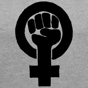 women rights | emancipation - Women's T-shirt with rolled up sleeves