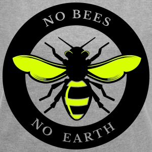 No Bees, No Earth - Women's T-shirt with rolled up sleeves