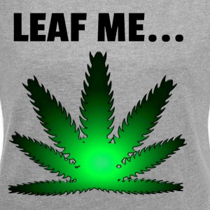 Leaf me - Women's T-shirt with rolled up sleeves