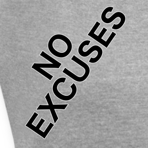 No_Excuses - Women's T-shirt with rolled up sleeves