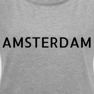 Amsterdam - Women's T-shirt with rolled up sleeves