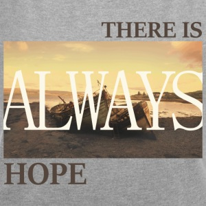 There_is_always_hope_slim_picture_natural - Vrouwen T-shirt met opgerolde mouwen